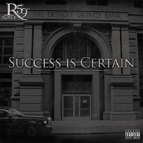 "Royce Da 5'9"" - Success is Certain (2011)"