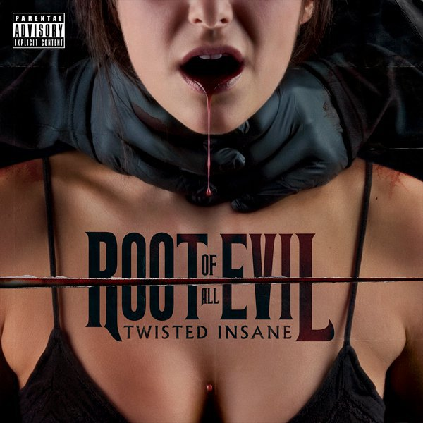 Twisted Insane - Roots Of All Evil (Cover & Tracklist)