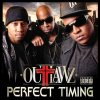 The Outlawz - Perfect Timing (Cover & Tracklist)