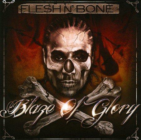 Flesh N' Bone - Blaze Of Glory (2011)