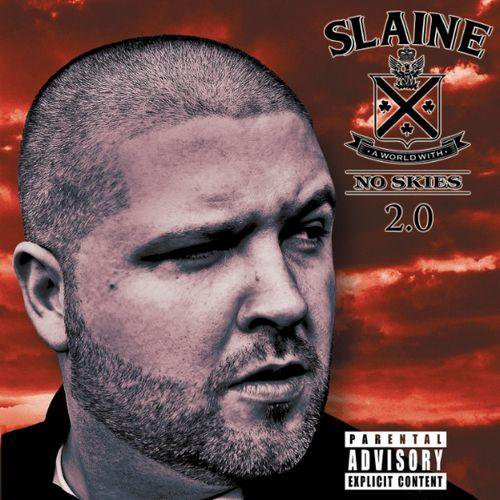 Slaine - A World With No Skies 2.0 (2011)