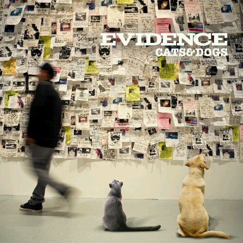 Evidence - Cats & Dogs (2011)