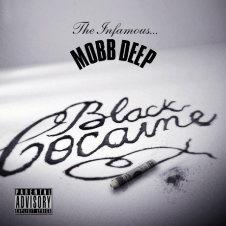 Mobb Deep - Black Cocaine (Cover & Date)