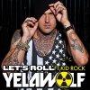 Yelawolf - Let's Roll (Feat Kid Rock)
