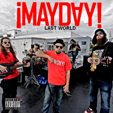 ¡MAYDAY! - Last World (2011)