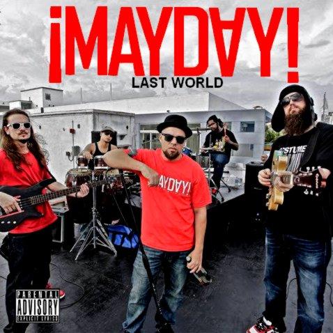 ¡MAYDAY! - Last World (2011)