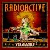 Yelawolf - Radioactive (Cover & Tracklist)