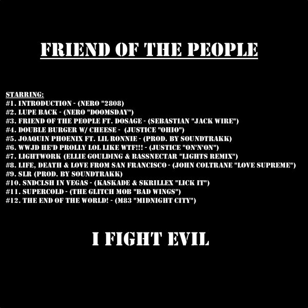 Lupe Fiasco - Friend Of The People (2011)