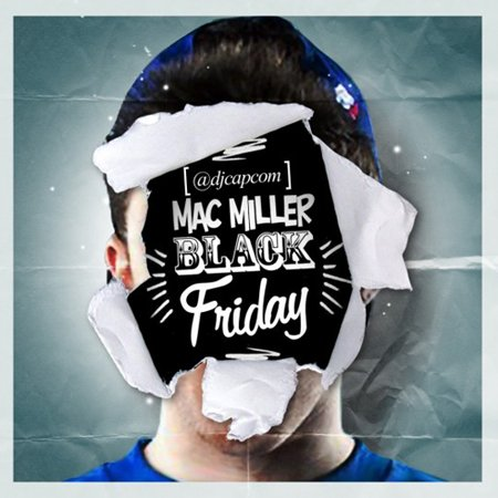 Mac Miller - Black Friday (2011)