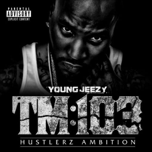 Young Jeezy - Thug Motivation 103 : Hustlerz Ambition (Cover & Tracklist)