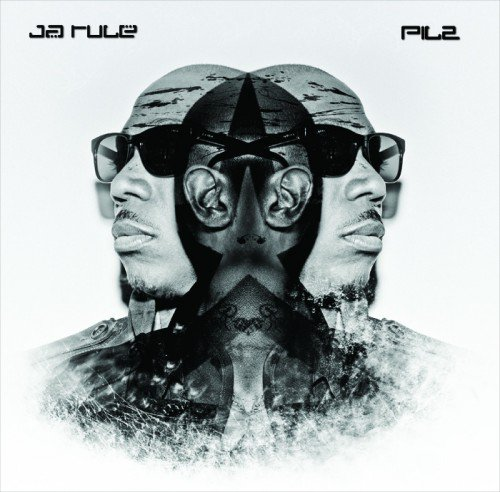 Ja Rule - Pain Is Love 2 (Cover, Tracklist & Date)