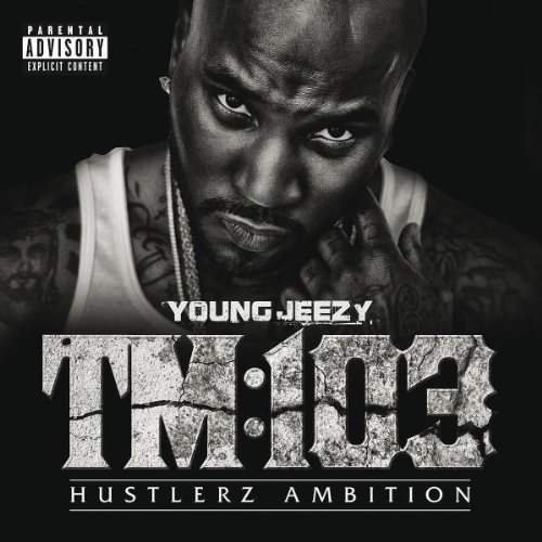 Young Jeezy - Thug Motivation 103: Hustlerz Ambition (2011)