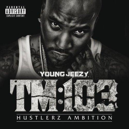 Young Jeezy - Thug Motivation 103: Hustlerz Ambition (2011)