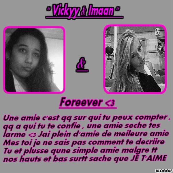 Imààan C'est vickyy et ce text et pour toi !! <3