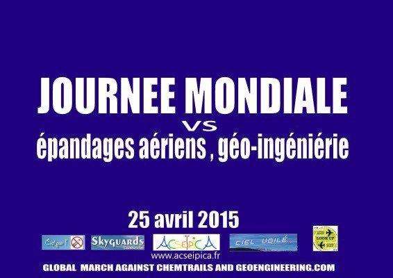 Journée mondiale VS épandages aériens, géo-ingéniérie - 25 avril 2015.