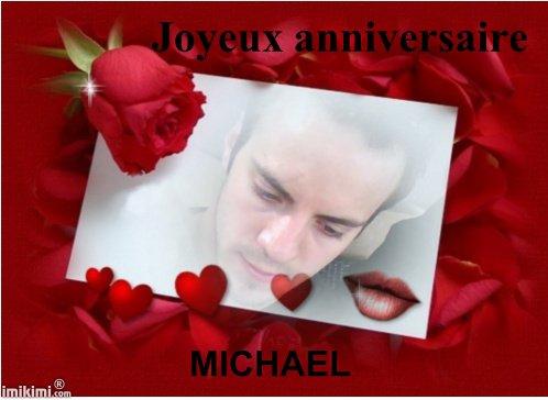 JOYEUX ANNIVERSAIRE MICHAEL