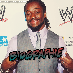 Biographie Of Kofi Kingston