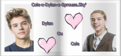 Dylan ou Cole ? <3