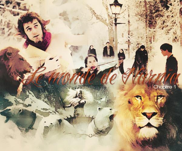Le monde de Narnia - Chapitre 1 : le lion, la sorcière blanche & l'armoire magique