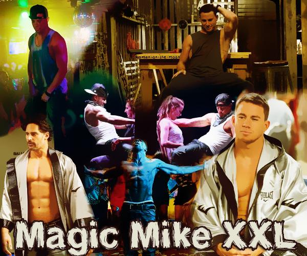 Film : Magic Mike XXL