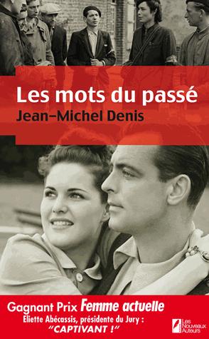 Les mots du passé - Jean-Michel Denis