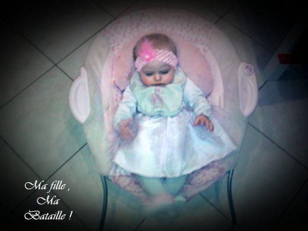 Ma Fille , Ma fierté , Mon sang <3 !