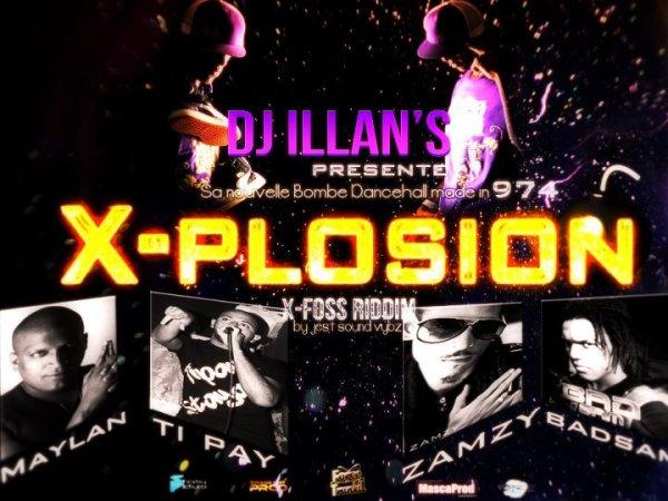 DJ__iiLLAN'S__FEAT__MAYLAN__BADSAM__ZAMZY__Tii__PAY__MiiSTER__FAYA__ X-PLOSiiON__BY__SOUND__VYBZ__PROD (2012)
