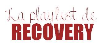 Playlist de Recovery
