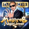 MAGHREB NIGHT FEVER 5 / $$DJ-KDR$$ NEW ALBUM PROMO/ DANS LES BACS FIN 2011