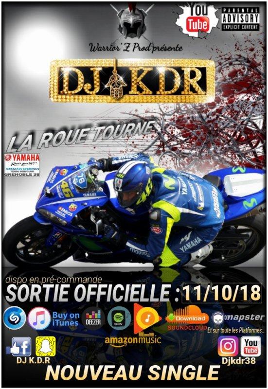 DJ-K.D.R // LA ROUE TOURNE // Nouveau Single enfin disponible