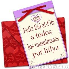 Feliz Eid al-Fitr a todos los musulmanes