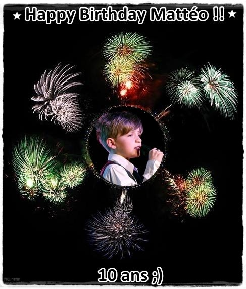 10ème anniversaire : Joyeux anniversaire Mattéo !!