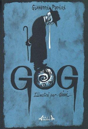 Gog, la dissolution du monde moderne