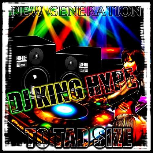 TO BAD SIZE / 001. Remix Dj King Hype 2011 (2011)