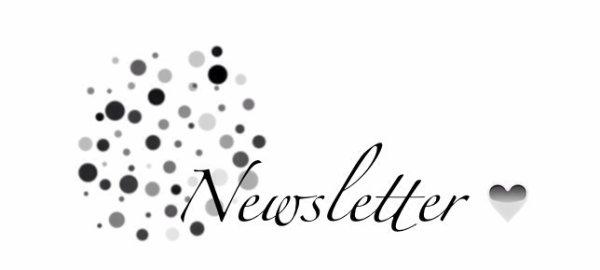 ~Newsletter~