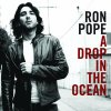 Ron Pope - A drop in the ocean.