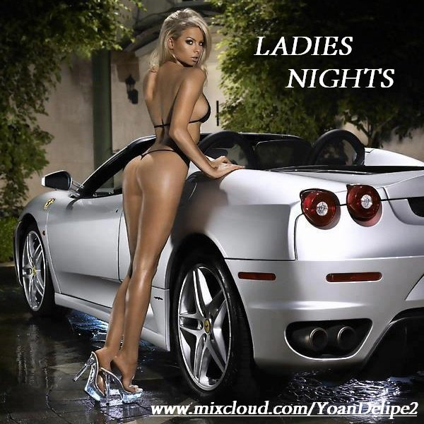 LADIES NIGHTS by @YoanDelipe