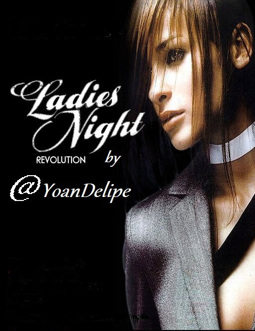 Ladies Nights Revolution by @YoanDelipe