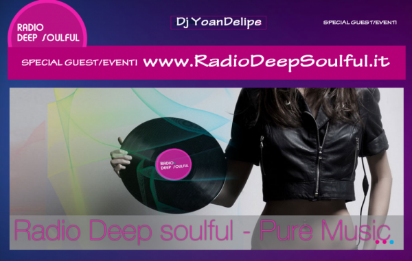 Dj YoanDelipe on Radio Deep Soulful