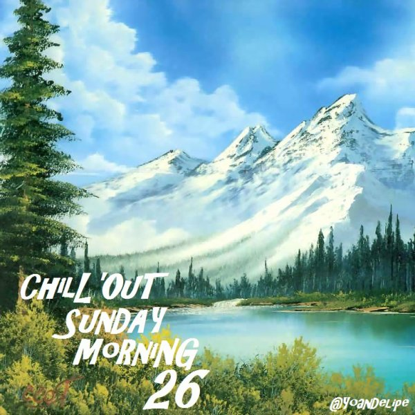 Chill'Out Sunday Morning 26 by YoanDelipe