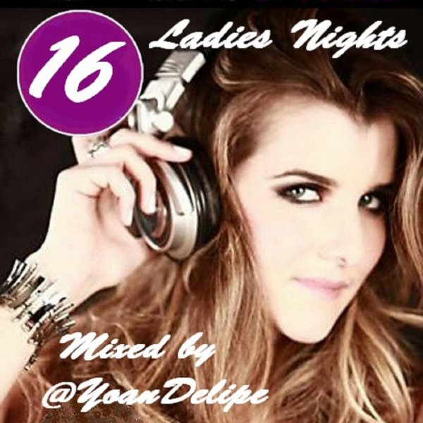 """Ladies Night 16"" (Frenck Kiss Party) by @YoanDelipe"
