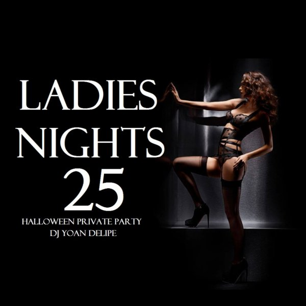 Ladies Nights 25 (Halloween Private Party 2015) by @YoanDelipe