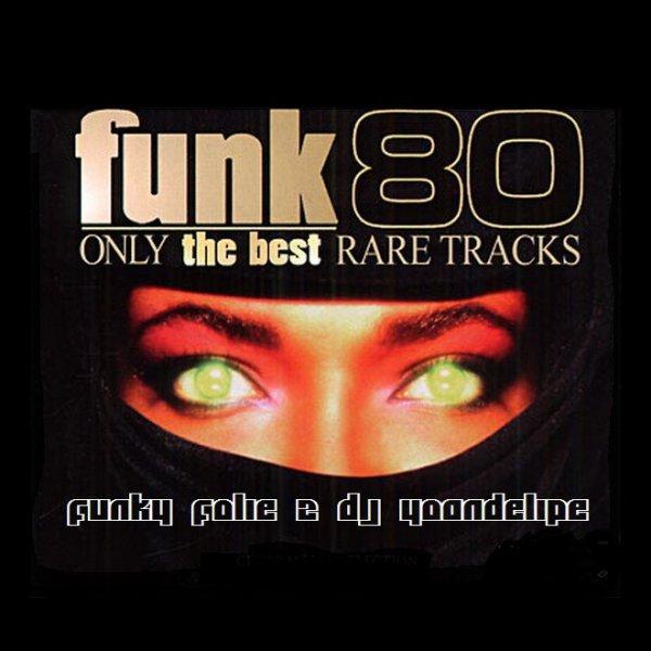 @YoanDelipe - Funky Folie 2 [Rare 80s Funk] mini mix
