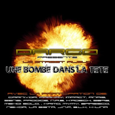""" Une bombe dans la tete "" / Une bombe dans la tete (2008)"
