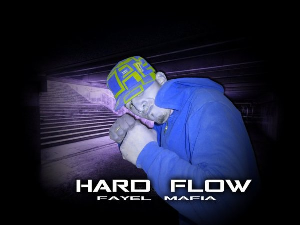 hard flow fayelmafia