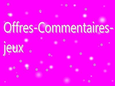 Bienvenue sur Offres-commentaires-jeux.