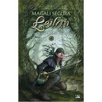 Leïlan - L'intégrale de la trilogie - Magali Ségura