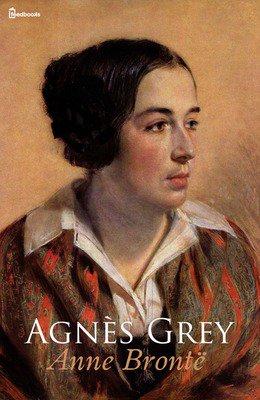 Agnès Grey - Anne Bontë