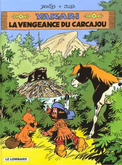 Yakari et la vengeance du carcajou - Derib&Job