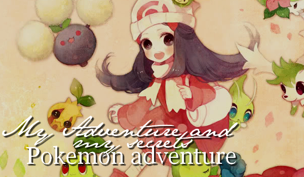 PokemonMimi - My Adventure and My secrets ... Pokémon Adventure